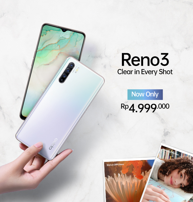 OPPO Reno3 Clear in Every Shot